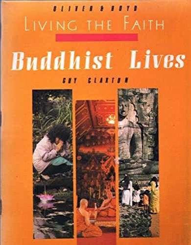 9780050043325: Buddhist Lives (Living Faith)