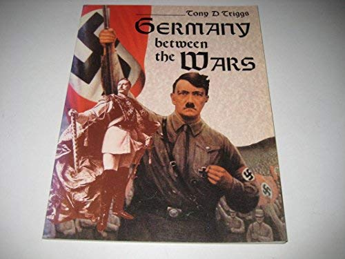 9780050043844: Germany Between the Wars
