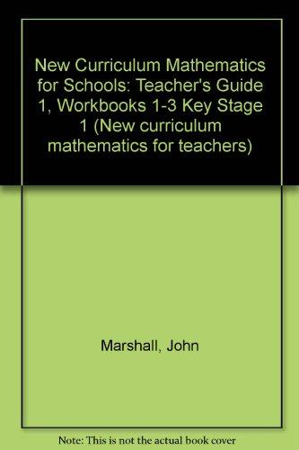 9780050044001: New Curriculum Mathematics for Schools: Teacher's Guide 1, Workbooks 1-3 Key Stage 1 (New curriculum mathematics for teachers)