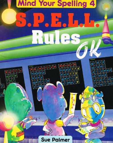9780050044636: Mind Your Spelling: S.P.E.L.L.Rules O.K Bk. 4