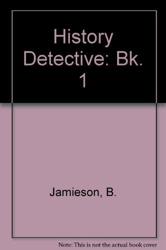 9780050044674: History Detective: Bk. 1