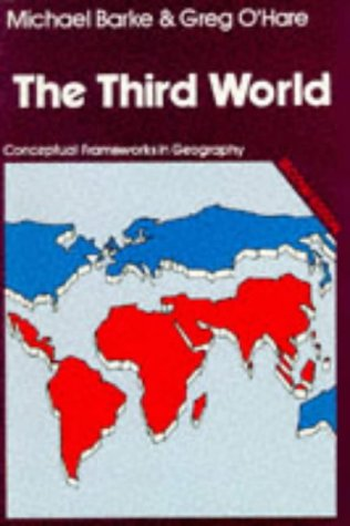 9780050044858: The Third World (Conceptual frameworks in geography)