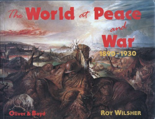 9780050044865: The World at Peace and War, 1890-1930