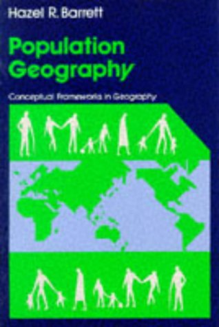 9780050045077: Population Geography (Conceptual Frameworks in Geography)