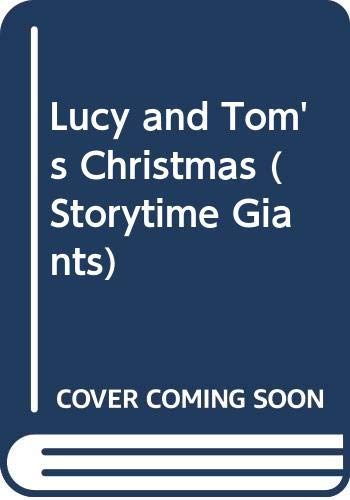 9780050045091: Lucy and Tom's Christmas (Storytime Giants)