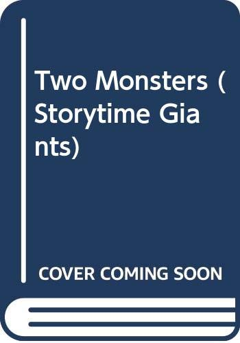9780050045466: Two Monsters (Storytime Giants)