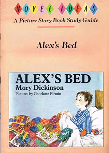 9780050045480: Alex's Bed (Novel readers R2000 picture book study guide)