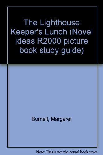 9780050045503: The Lighthouse Keeper's Lunch (Novel ideas R2000 picture book study guide)