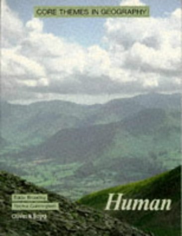 9780050045572: Core Themes in Geography: Human
