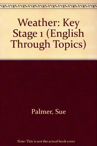 9780050050484: Weather: Key Stage 1 (English Through Topics)