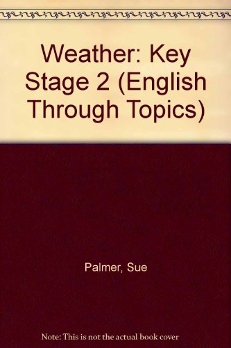 9780050050569: Weather: Key Stage 2 (English Through Topics)