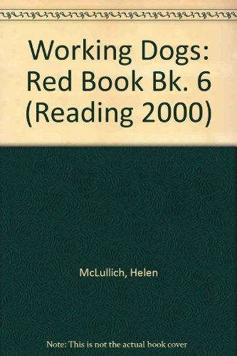 9780050051474: Working Dogs: Red Book Bk. 6 (Reading 2000 Storytime)