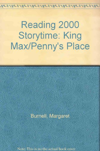 9780050051528: Reading 2000 Storytime: King Max/Penny's Place