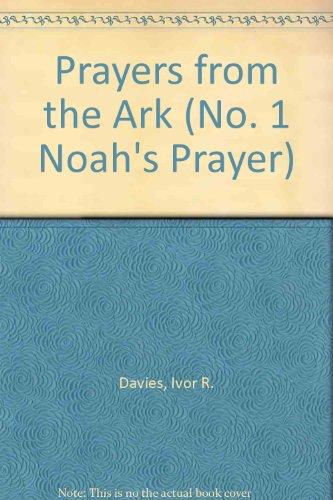 9780051456322: Prayers from the Ark (No. 1 Noah's Prayer)