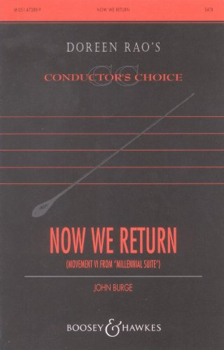 """Now We Return"" (Movement VI from ""Millennial Suite"") (SATB with organ accompaniment) (Doreen Rao's Conductor's Choice, M-051-47380-9) (0051473801) by John Burge; Harold Wilson"