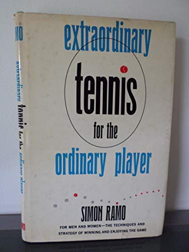 9780051750970: Extraordinary Tennis for the Ordinary Player