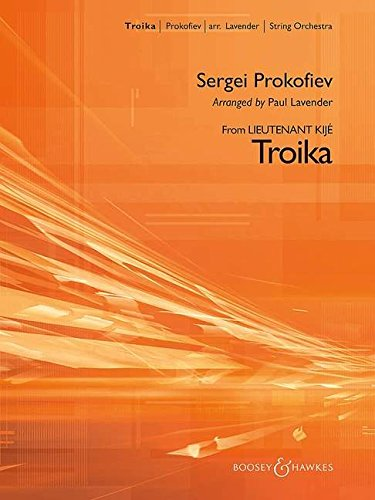 9780051778714: Troika fro Lieutenant Kije arranged for String Orchestra (Includes Conductor's Score & Percussion Parts)