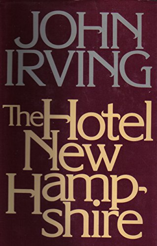 9780052512805: Hotel New Hampshire 1ST Edition
