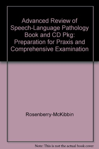 9780055412027: Advanced Review of Speech-Language Pathology Book and CD Pkg: Preparation for PRAXIS and Comprehensive Examination