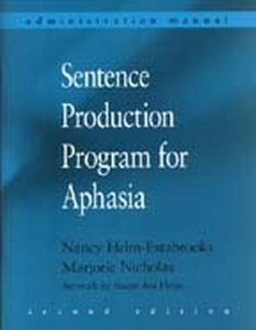 9780055412065: Sentence Production Program for Aphasia: (Formerly the HELPSS Program): Stimulus Book with Administration Manual