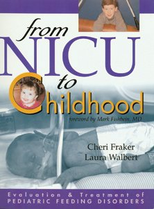 9780055412300: Evaluation and Treatment of Pediatric Feeding Disorders: From NICU to Childhood