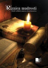 9780059499635: Riznica mudrosti - misli velikih umova covecanstva