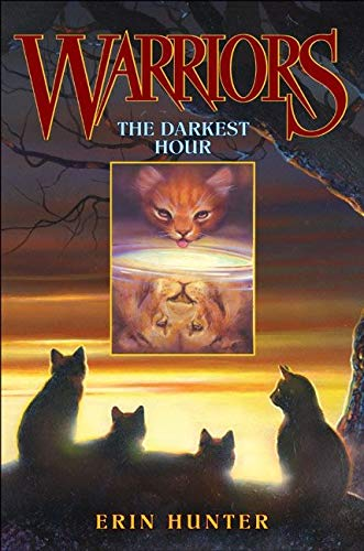 9780060000073: The Darkest Hour (Warriors, Book 6)
