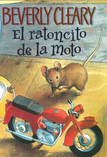 9780060000561: The Mouse and the Motorcycle (Spanish edition): El ratoncito de la moto