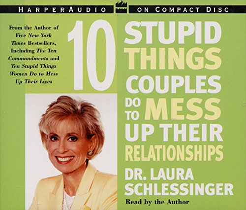 9780060000585: Ten Stupid Things Couples Do To Mess Up Their Relationships CD