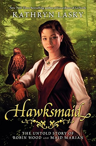 9780060000714: Hawksmaid: The Untold Story of Robin Hood and Maid Marian
