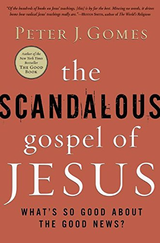 9780060000738: The Scandalous Gospel of Jesus: What's So Good about the Good News?