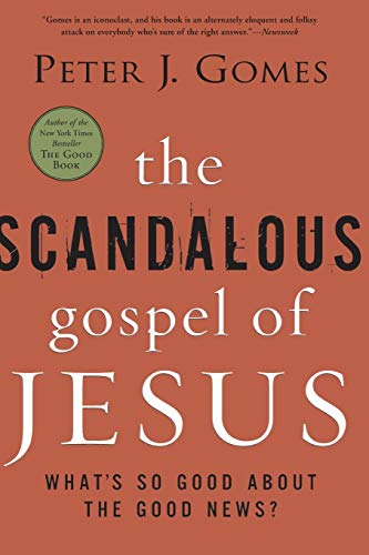 9780060000745: The Scandalous Gospel of Jesus: What's So Good About the Good News?