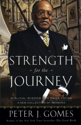 9780060000783: Strength for the Journey: Biblical Wisdom for Daily Living - A New Collection of Sermons