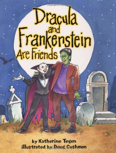 9780060001155: Dracula and Frankenstein Are Friends