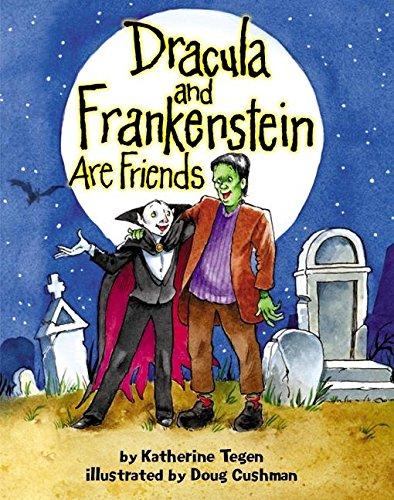 Dracula and Frankenstein Are Friends: Katherine Tegen, Doug