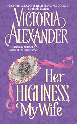 9780060001445: Her Highness, My Wife (Avon Historical Romance)