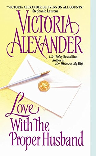 Love With the Proper Husband (0060001453) by Alexander, Victoria