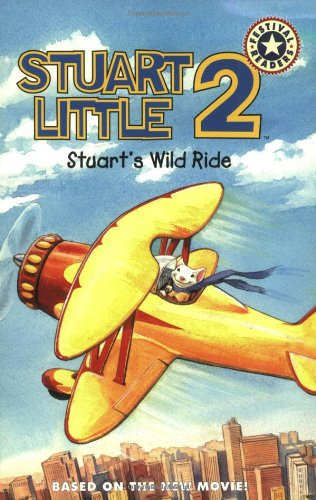 Stuart's Wild Ride (Stuart Little 2): Lakin, Patricia