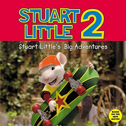 Stuart Little 2: Stuart Little's Big Adventure: Richardson, Julia