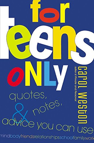 9780060002145: For Teens Only: Quotes, Notes, & Advice You Can Use