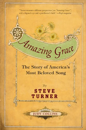 Amazing Grace: The Story of America's Most: Turner, Steve