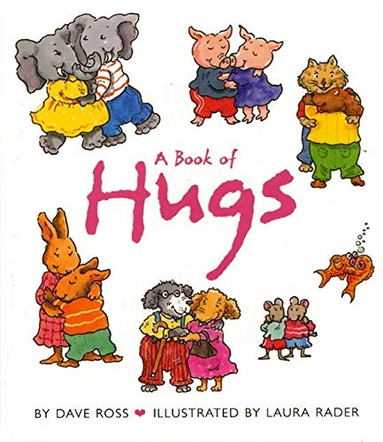 9780060002732: A Book of Hugs