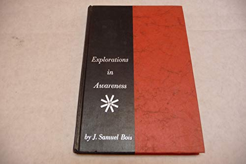 9780060004200: Explorations in Awareness