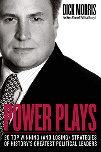 9780060004439: Power Plays: Win or Lose--How History's Great Political Leaders Play the Game