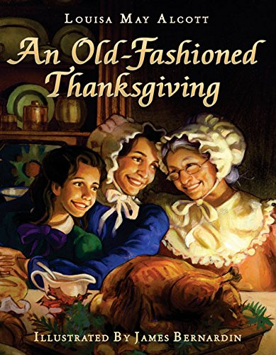 Old-Fashioned Thanksgiving, An (9780060004514) by Alcott, Louisa May