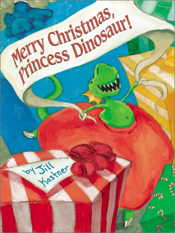 9780060004729: Merry Christmas, Princess Dinosaur!
