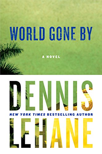 World Gone By: A Novel (Joe Coughlin Series)-UNCORRECTED PROOF