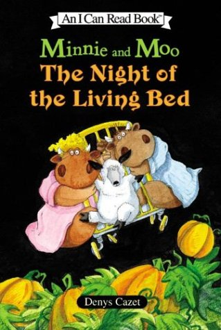 9780060005047: Minnie and Moo: The Night of the Living Bed (I Can Read Book 3)
