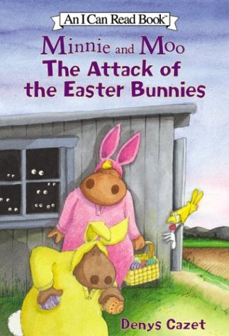 9780060005061: Minnie and Moo: The Attack of the Easter Bunnies (I Can Read)