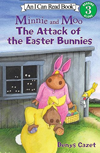 9780060005085: Minnie And Moo: The Attack Of The Easter Bunnies (I Can Read. Level 3)